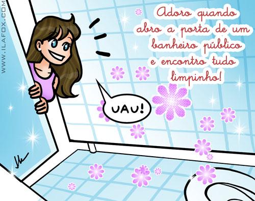 Eu adoro quando encontro um banheiro público limpinho, ilustração by ila fox