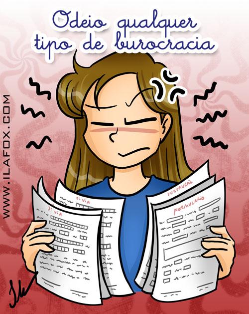 Odeio qualquer tipo de burocracia, ilustração by ila fox