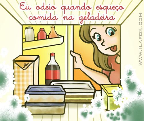 Eu odeio esquecer comida estragada na geladeira, by ila fox