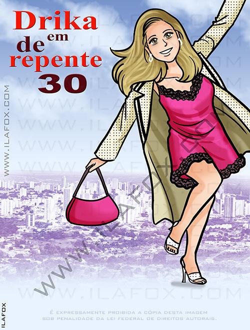 Caricatura personalizada, de repente trinta, caricatura festa 30 anos, 13 going on 30, caricatura bonita, by ila fox