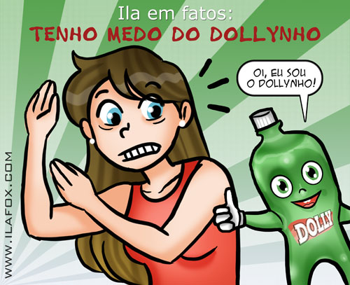 Eu odeio o Dollynho, by ila fox