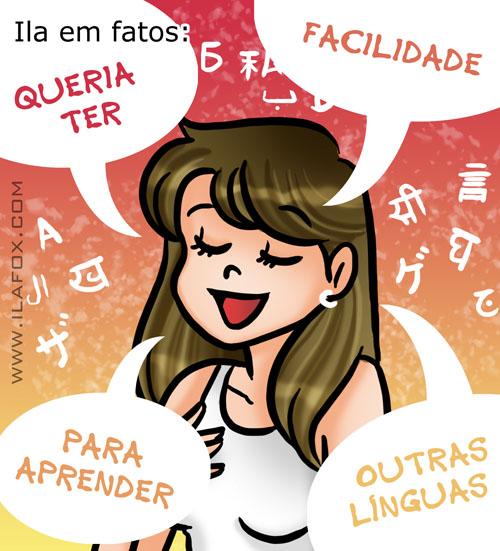 Eu queria ter facilidade a aprender várias línguas, aprender vários idiomas, by ila fox