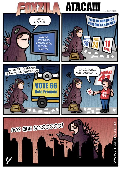 Foxzila, a TPM da Ila ataca! eleições irritantes, sujeira nas ruas nas eleições, propaganda eleitoral, by ila fox