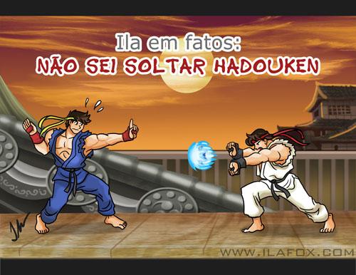 Eu não sei soltar Hadouken, Street Fighter, Ila em fatos, ilustraçã by Ila Fox
