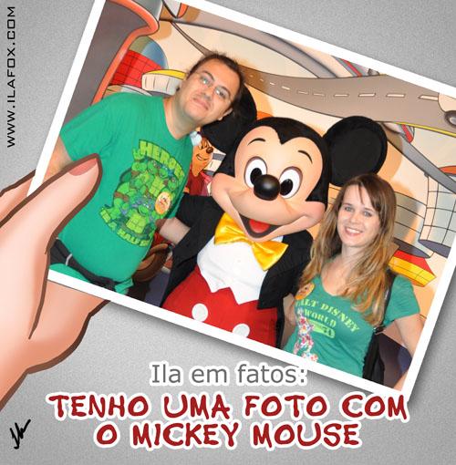 Ila em fatos: eu já tirei foto com o Mickey Mouse, ilustração by ila fox