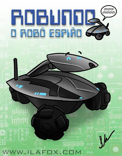 Robundo, Rovio, Robô espião, ilustração by ila fox
