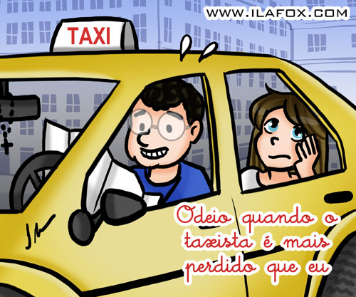 Eu odeio taxista perdido, eu odeio quando o taxista se eprde, ilustração by ila fox0