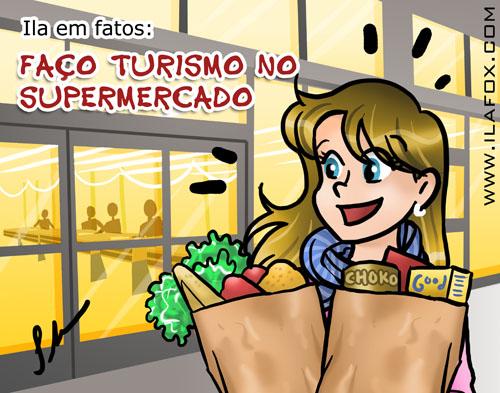 ila em fatos, faço turismo no mercado, ilustração by ila fox